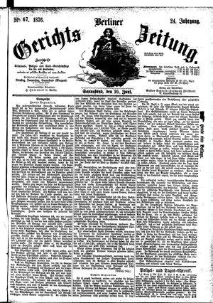 Berliner Gerichts-Zeitung vom 10.06.1876