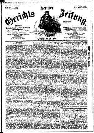 Berliner Gerichts-Zeitung on Jun 13, 1876