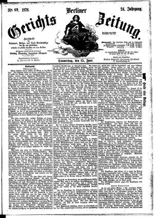 Berliner Gerichts-Zeitung vom 15.06.1876