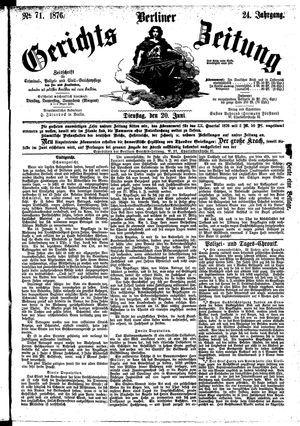 Berliner Gerichts-Zeitung vom 20.06.1876