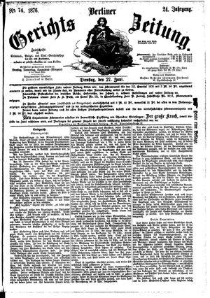 Berliner Gerichts-Zeitung vom 27.06.1876