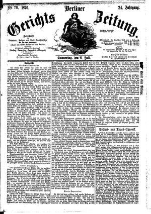Berliner Gerichts-Zeitung vom 06.07.1876