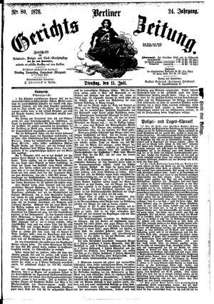 Berliner Gerichts-Zeitung vom 11.07.1876
