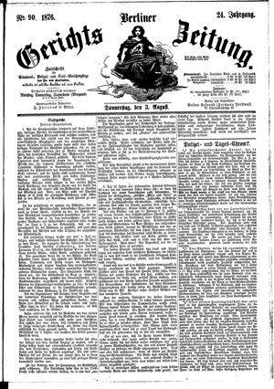 Berliner Gerichts-Zeitung on Aug 3, 1876