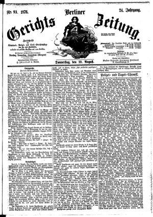 Berliner Gerichts-Zeitung vom 10.08.1876