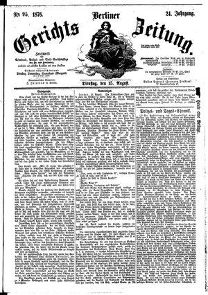 Berliner Gerichts-Zeitung vom 15.08.1876