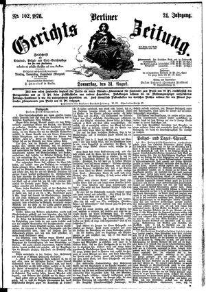 Berliner Gerichts-Zeitung vom 31.08.1876