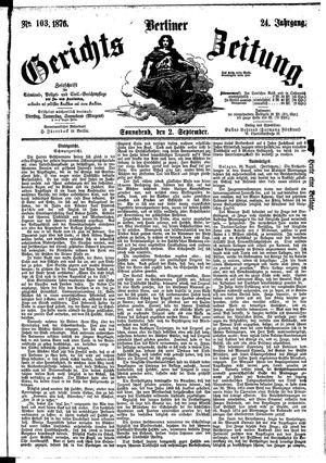 Berliner Gerichts-Zeitung vom 02.09.1876