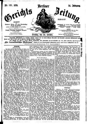 Berliner Gerichts-Zeitung vom 24.10.1876