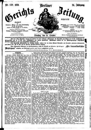 Berliner Gerichts-Zeitung vom 31.10.1876