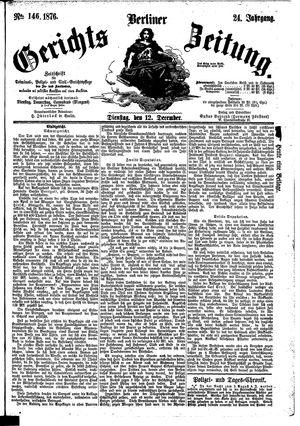 Berliner Gerichts-Zeitung vom 12.12.1876