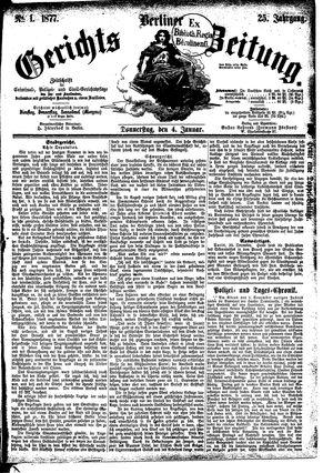 Berliner Gerichts-Zeitung on Jan 4, 1877