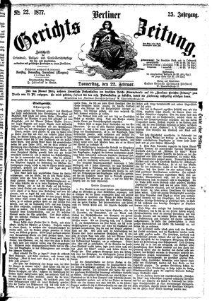 Berliner Gerichts-Zeitung vom 22.02.1877