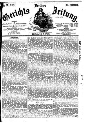 Berliner Gerichts-Zeitung vom 06.03.1877