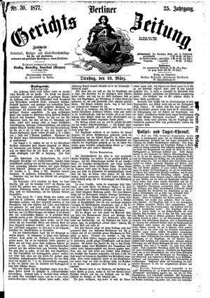 Berliner Gerichts-Zeitung vom 13.03.1877