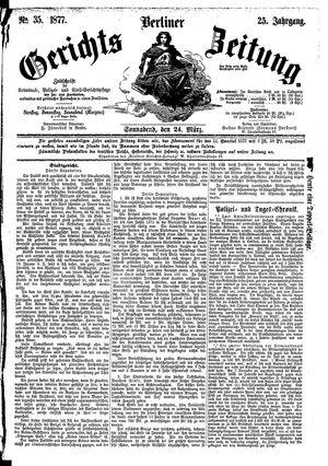 Berliner Gerichts-Zeitung vom 24.03.1877