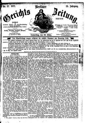 Berliner Gerichts-Zeitung vom 29.03.1877