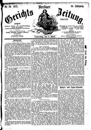 Berliner Gerichts-Zeitung vom 05.04.1877