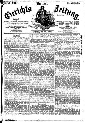 Berliner Gerichts-Zeitung vom 10.04.1877