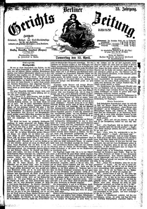 Berliner Gerichts-Zeitung vom 12.04.1877