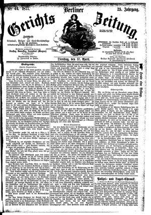Berliner Gerichts-Zeitung vom 17.04.1877