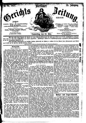 Berliner Gerichts-Zeitung vom 31.05.1877