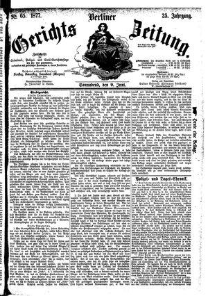 Berliner Gerichts-Zeitung vom 09.06.1877