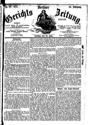 Berliner Gerichts-Zeitung vom 12.06.1877