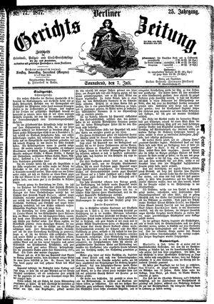 Berliner Gerichts-Zeitung vom 07.07.1877