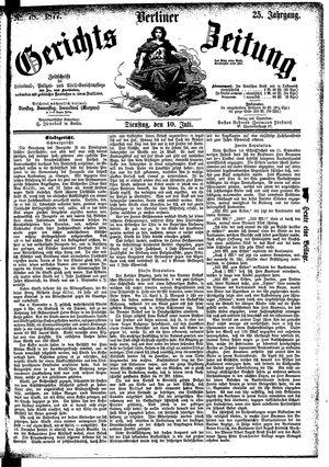 Berliner Gerichts-Zeitung vom 10.07.1877