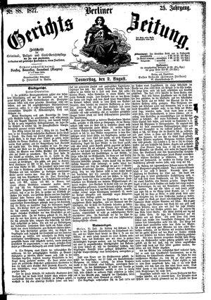 Berliner Gerichts-Zeitung vom 02.08.1877