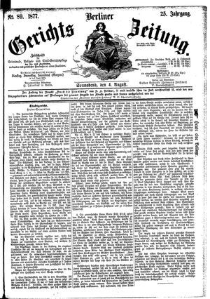 Berliner Gerichts-Zeitung on Aug 4, 1877