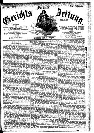 Berliner Gerichts-Zeitung vom 07.08.1877