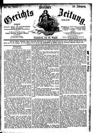 Berliner Gerichts-Zeitung vom 25.08.1877