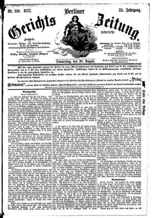 Berliner Gerichts-Zeitung vom 30.08.1877