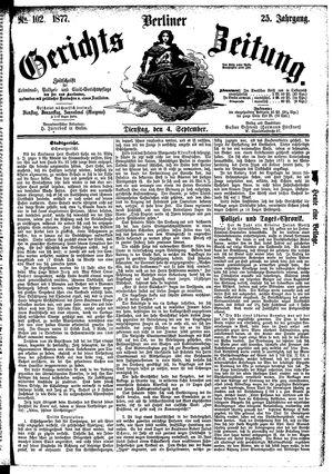 Berliner Gerichts-Zeitung vom 04.09.1877