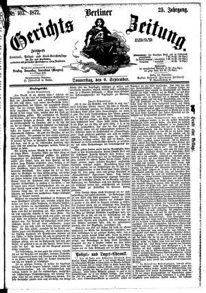 Berliner Gerichts-Zeitung vom 06.09.1877