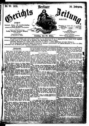 Berliner Gerichts-Zeitung vom 26.03.1878