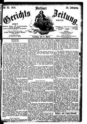 Berliner Gerichts-Zeitung vom 09.04.1878