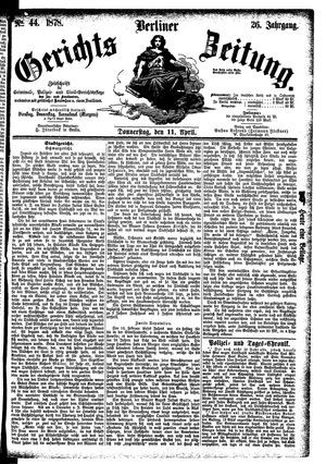 Berliner Gerichts-Zeitung on Apr 11, 1878