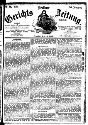 Berliner Gerichts-Zeitung vom 16.04.1878