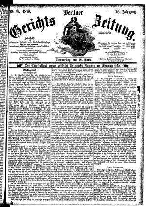 Berliner Gerichts-Zeitung vom 18.04.1878