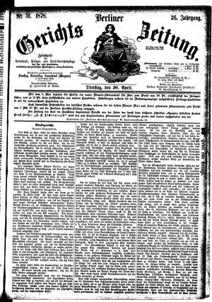 Berliner Gerichts-Zeitung vom 30.04.1878