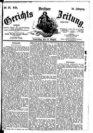 Berliner Gerichts-Zeitung on Aug 15, 1878