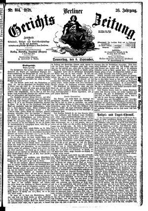 Berliner Gerichts-Zeitung on Sep 5, 1878