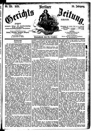 Berliner Gerichts-Zeitung on Oct 12, 1878