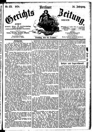 Berliner Gerichts-Zeitung vom 15.10.1878