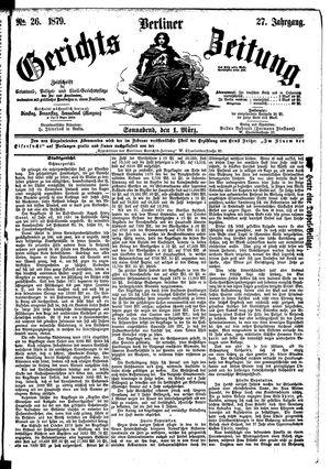 Berliner Gerichts-Zeitung on Mar 1, 1879