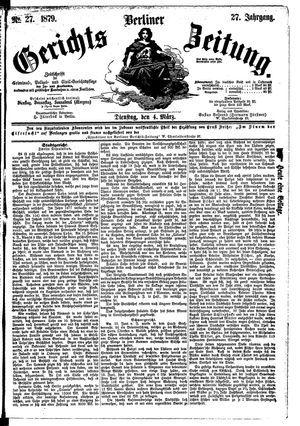 Berliner Gerichts-Zeitung on Mar 4, 1879