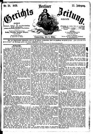 Berliner Gerichts-Zeitung vom 06.03.1879